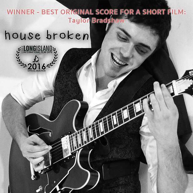 Best Original Score Award to HOUSE BROKEN composer